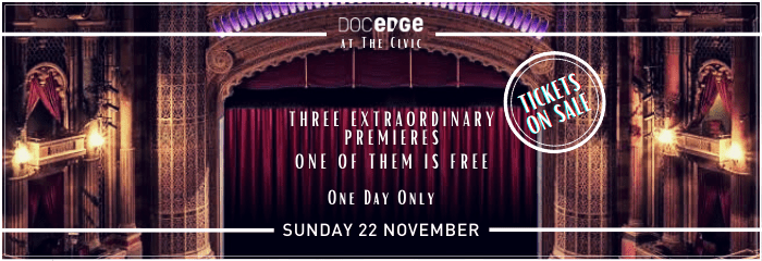 Doc Edge at The Civic 720x240px tickets on sale - Doc Edge at The Civic on Sunday 22 November