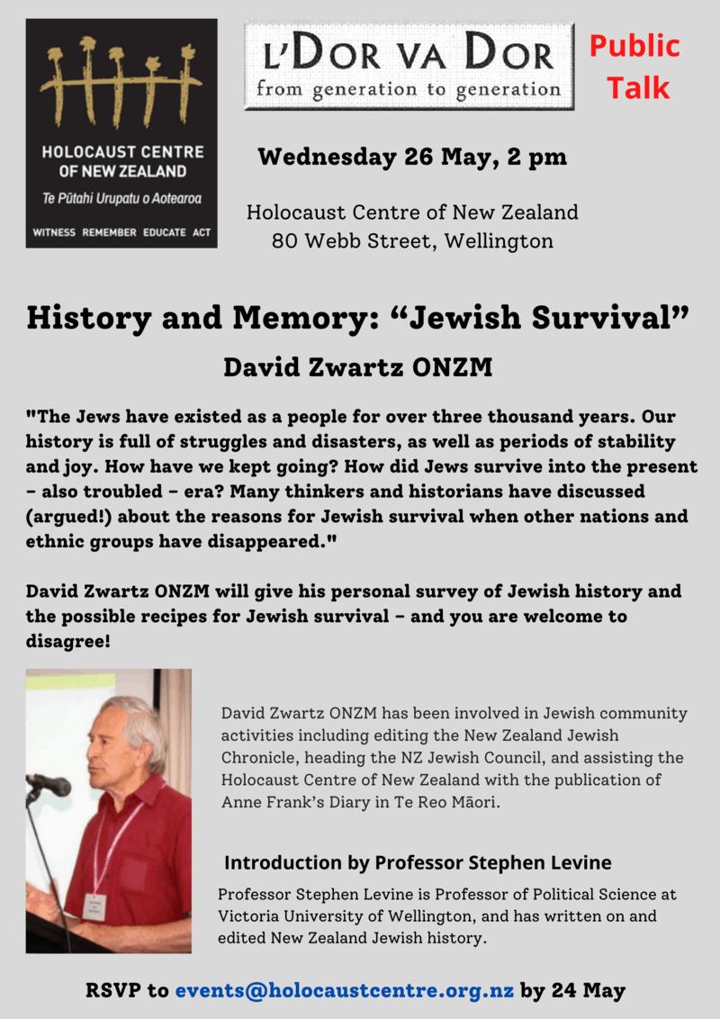 LDOR VaDor David on Jewish Survival - L'Dor Va Dor: David Zwartz - Public Talk